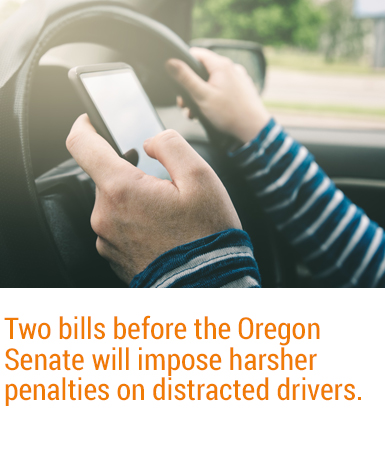 Two distracted driving bills are currently being considered by Oregon lawmakers